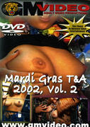 th 002734509 tduid300079 MardiGrasTA200202 123 593lo Mardi Gras T&A 2002, Vol. 2